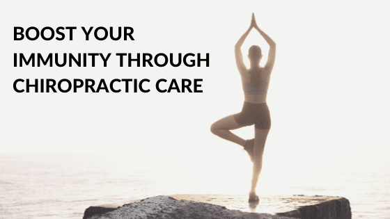 Boost Your Immunity Through Chiropractic Care
